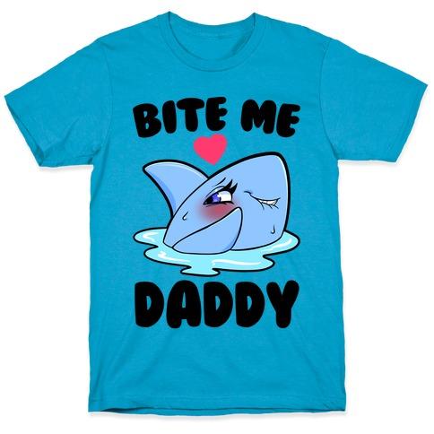 Bite Me Daddy T-Shirt