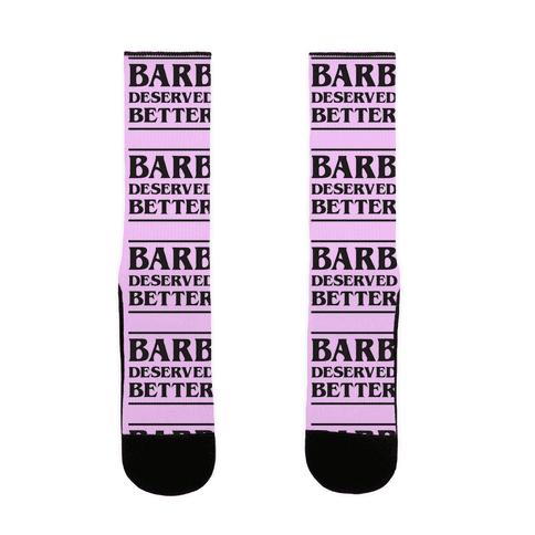 Barb Deserved Better Sock