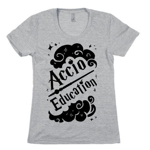 Accio Education! Womens T-Shirt