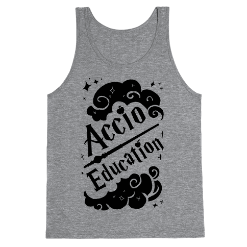Accio Education! Tank Top