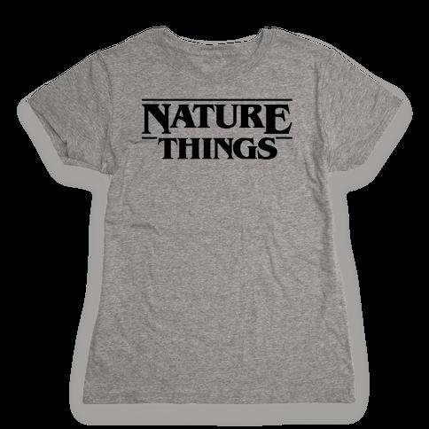 Nature Things Parody Womens T-Shirt