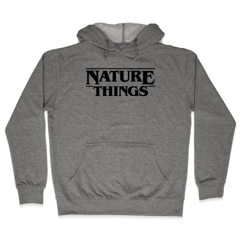 Nature Things Parody Hooded Sweatshirt