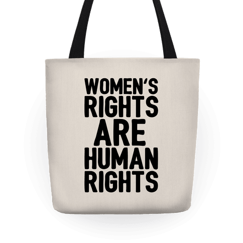 Women's Rights Are Human Rights Tote
