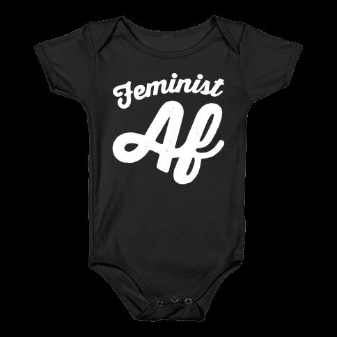 Feminist Af White Print Baby Onesy
