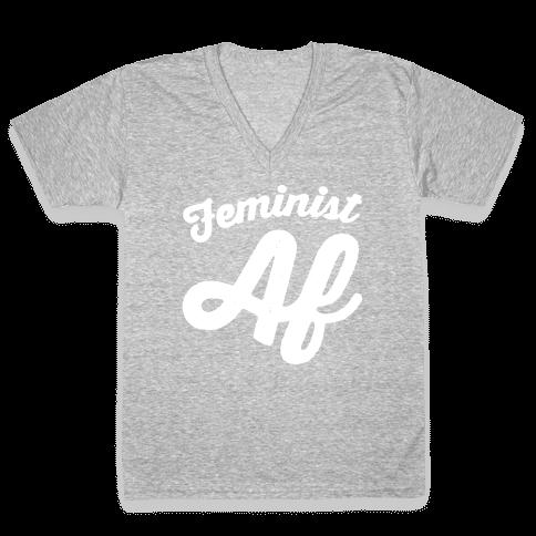 Feminist Af White Print V-Neck Tee Shirt