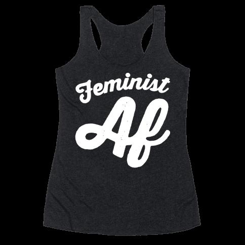Feminist Af White Print Racerback Tank Top