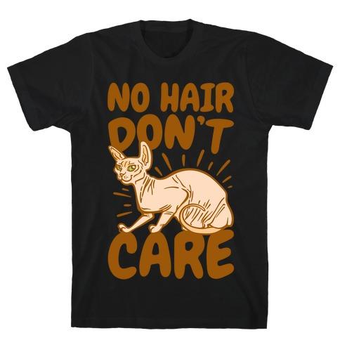 No Hair Don't Care Hairless Cat White Print T-Shirt