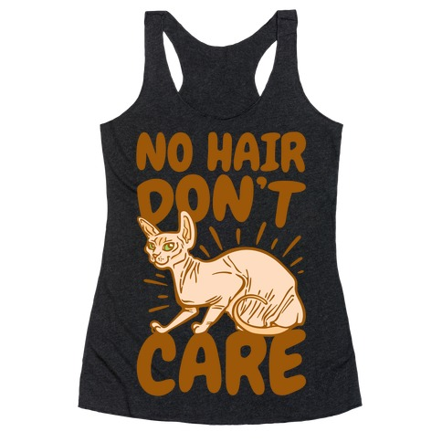 No Hair Don't Care Hairless Cat White Print Racerback Tank Top