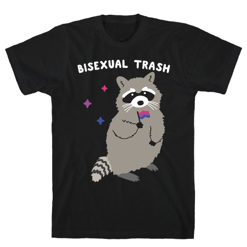 Bisexual Trash Raccoon T-Shirt