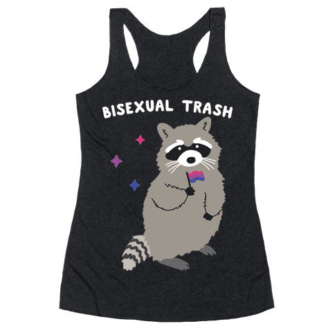 Bisexual Trash Raccoon Racerback Tank Top