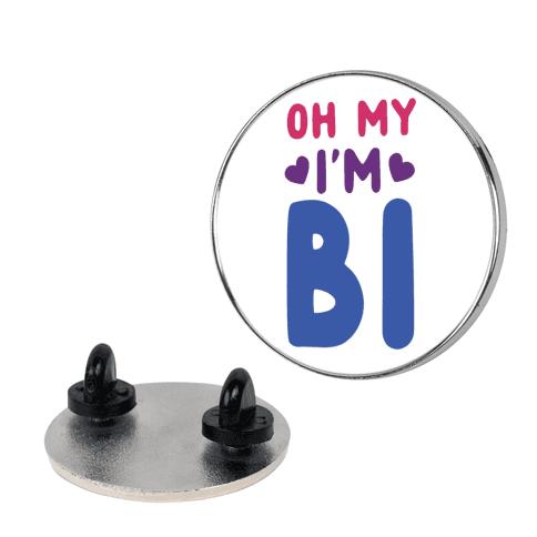 Oh My, I'm Bi pin