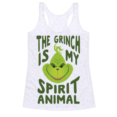 The Grinch Is My Spirit Animal Racerback Tank Top