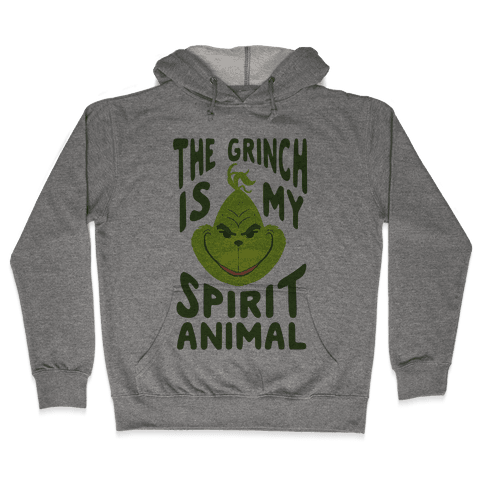 The Grinch Is My Spirit Animal Hooded Sweatshirt