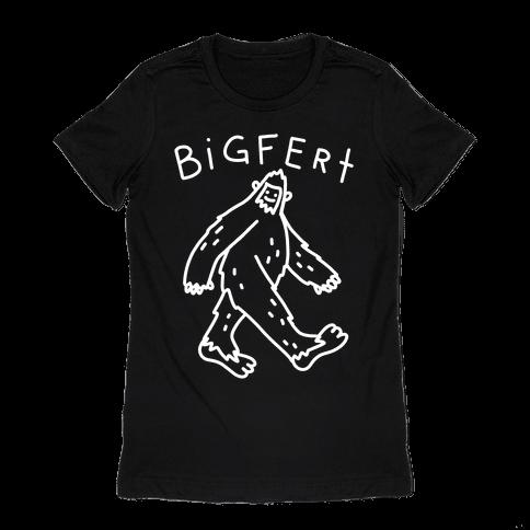 Derpy Bigfert Sasquatch Womens T-Shirt