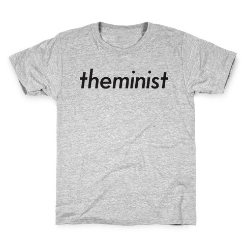 Theminist Kids T-Shirt