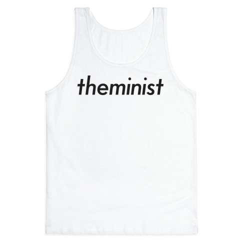Theminist Tank Top