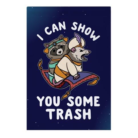 I Can Show You Some Trash Racoon Possum Garden Flag