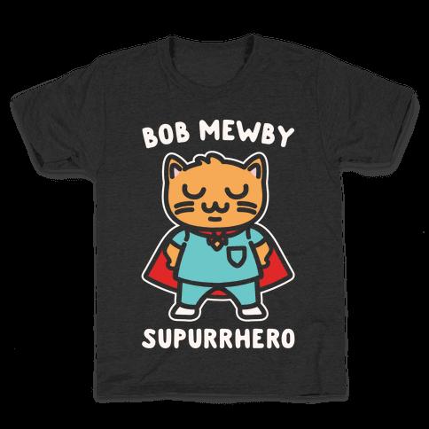 Bob Mewby Parody White Print Kids T-Shirt