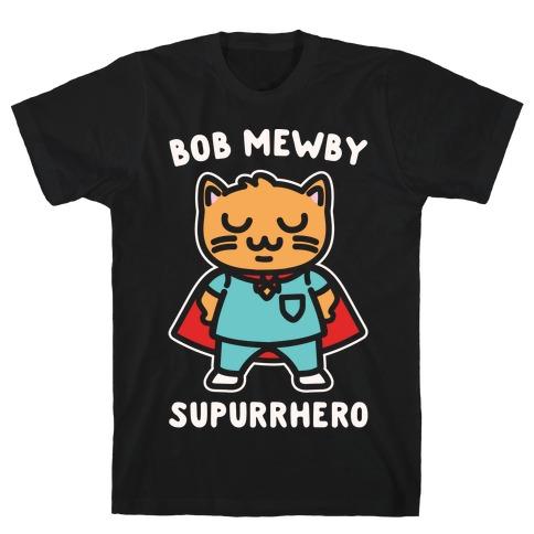Bob Mewby Parody White Print Mens T-Shirt