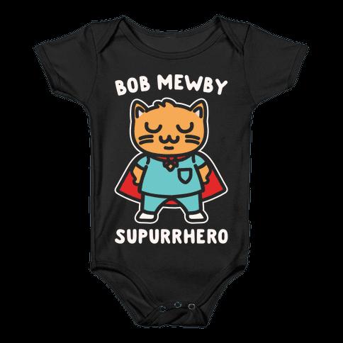 Bob Mewby Parody White Print Baby Onesy