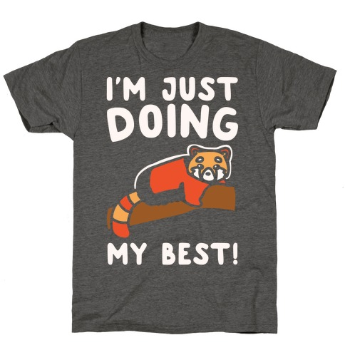 Red Panda Just Doing Her Best White Print T-Shirt