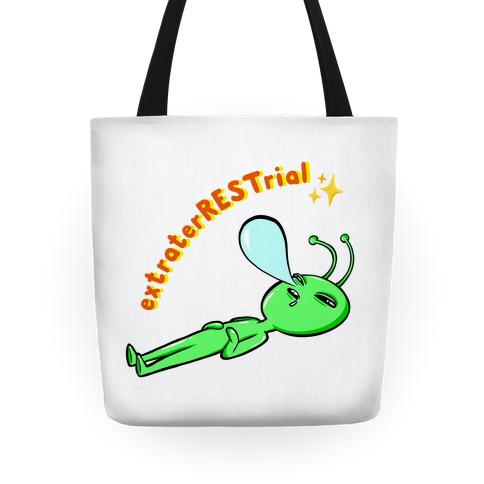 ExtraterRESTrial Tote