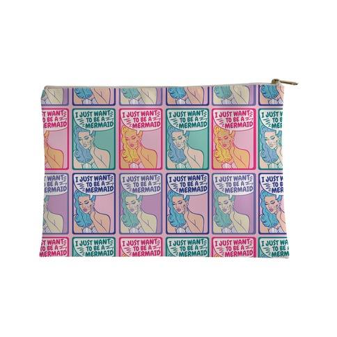 I Just Want To Be A Mermaid Accessory Bag