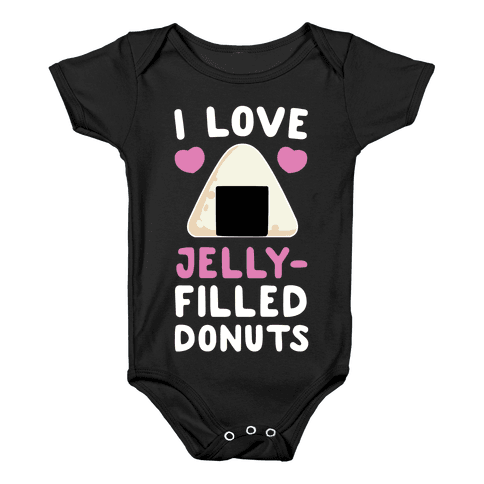 I Love Jelly-Filled Donuts Baby Onesy