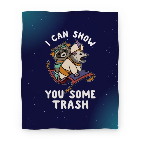 I Can Show You Some Trash Racoon Possum Blanket