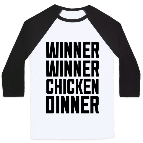 Winner Winner Chicken Dinner Baseball Tee