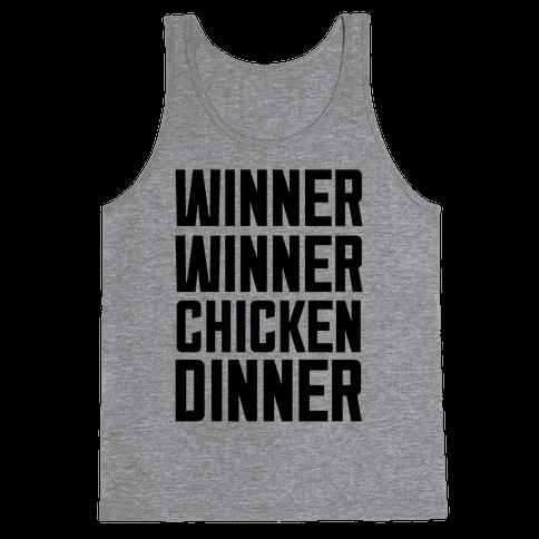 Winner Winner Chicken Dinner Tank Top