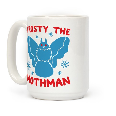 Frosty The Mothman Coffee Mug