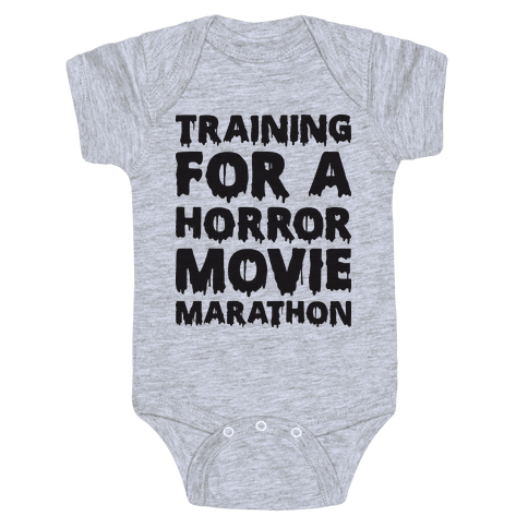 Training For A Horror Movie Marathon Baby Onesy