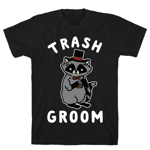 Trash Groom Raccoon Bachelor Party Mens T-Shirt