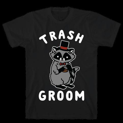 Trash Groom Raccoon Bachelor Party Mens T-Shirt