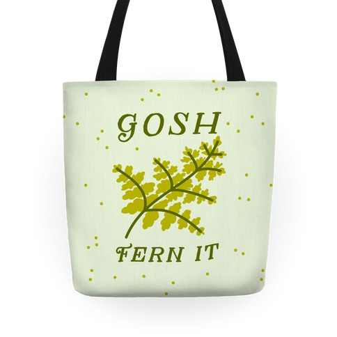 Gosh Fern it Tote