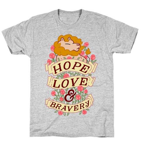 Hope Love & Bravery T-Shirt