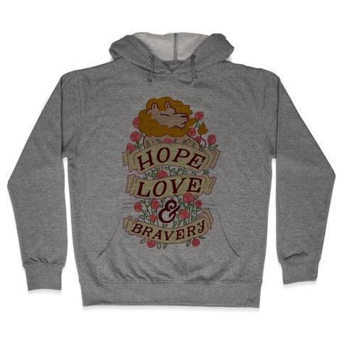Hope Love & Bravery Hooded Sweatshirt