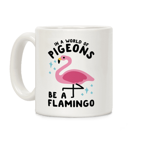 In a World Of Pigeons Coffee Mug