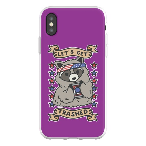 Let's Get Trashed Phone Flexi-Case