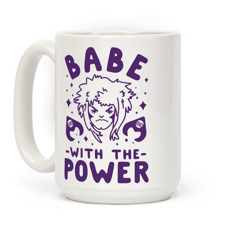 Babe with the Power Coffee Mug