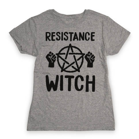 Resistance Witch Womens T-Shirt