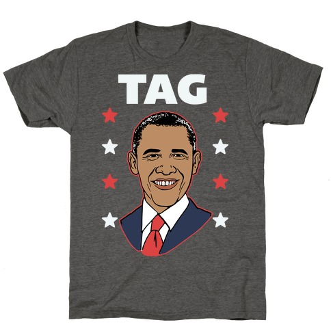 Tag Team Barack & Michelle Obama 1 T-Shirt