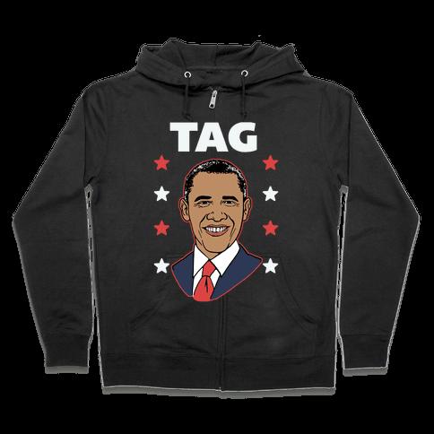 Tag Team Barack & Michelle Obama 1 Zip Hoodie