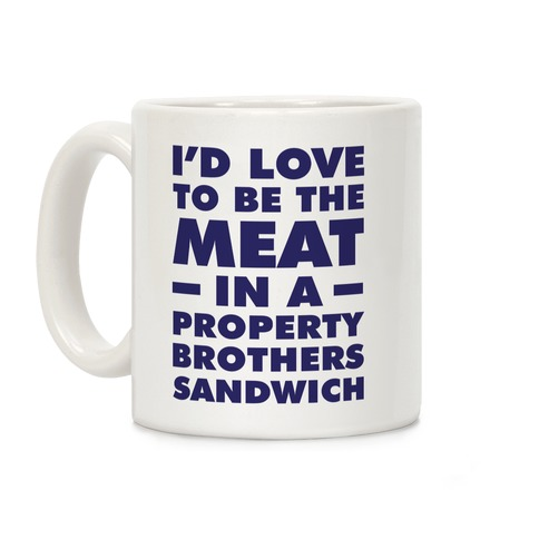 Property Brothers Sandwich Coffee Mug