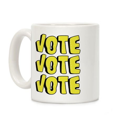 Vote Vote Vote! (Yellow) Coffee Mug