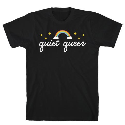 Quiet Queer T-Shirt