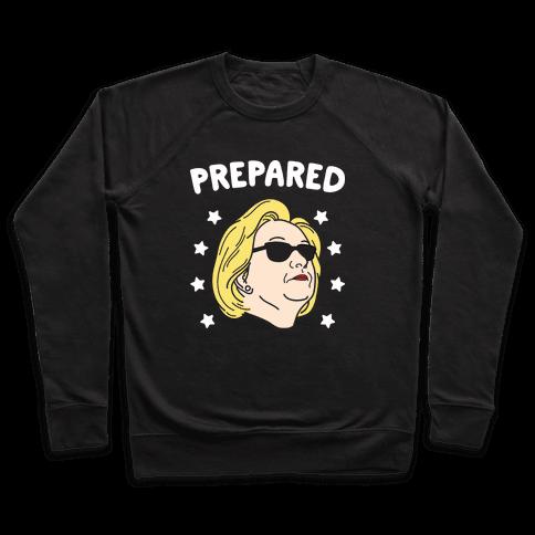 Prepared Hillary Clinton (White) Pullover