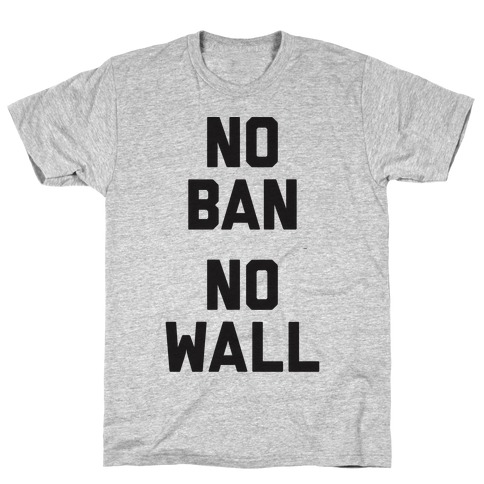 No Ban No Wall Mens T-Shirt