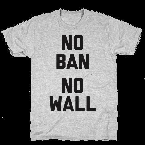 No Ban No Wall Mens T-Shirt